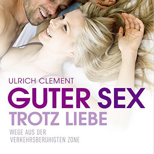 Guter Sex trotz Liebe cover art
