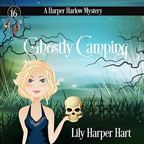 Ghostly Camping Audiobook By Lily Harper Hart cover art