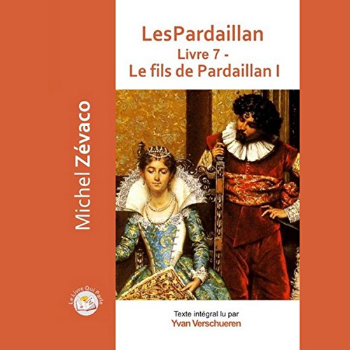 Le fils de Pardaillan 1 audiobook cover art