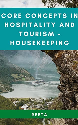 CORE CONCEPTS IN HOSPITALITY AND TOURISM - HOUSEKEEPING (English Edition)
