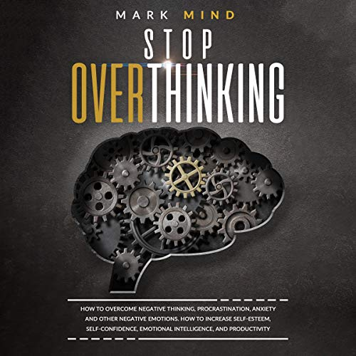 Stop Overthinking Audiobook By Mark Mind cover art