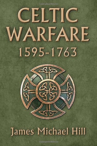 Celtic Warfare 1595-1763