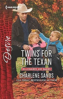 Twins for the Texan (Billionaires and Babies Book 2443) by [Charlene Sands]