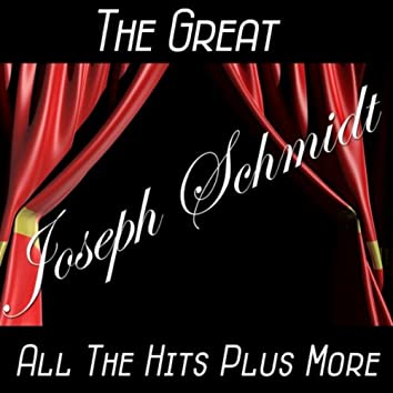 The Great Joseph Schmidt