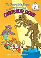 The Berenstain Bears and the Missing Dinosaur Bone by Stan Berenstain Jan Berenstain(1980-03-12)
