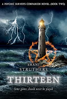 Thirteen: A Psychic Surveys Companion Novel (Book Two) by [Shani Struthers]