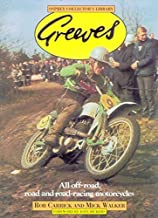 Greeves: All Off-road, Road and Road Racing Motor Cycles