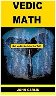 Vedic Math: Vedic Multiplication Mathematics: 2
