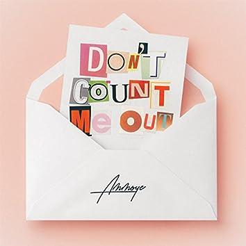 Don't Count Me Out (Dub Version) (Dub)