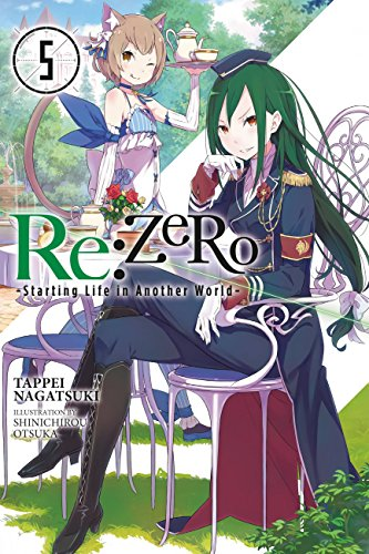 Re:ZERO -Starting Life in Another World-, Vol. 5 (light novel) (Re:ZERO -Starting Life in Another World-, Chapter 1: A Day in the Capital Manga) (English Edition)