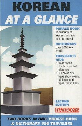 Korean At A Glance (Korean) Foreign Language Phrasebook & Dictionary (At A Glance) Korean At A Glance