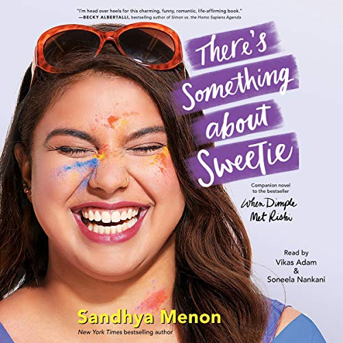 There's Something About Sweetie audiobook cover art