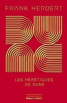 Dune - Tome 5 : Les Hérétiques de Dune par [Frank HERBERT, Guy ABADIA]