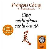 Cinq méditations sur la beauté - Format Téléchargement Audio - 13,50 €