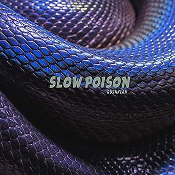 Slow Poison