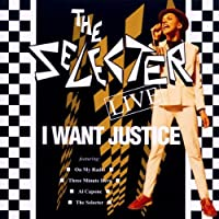 I Want Justice-Live