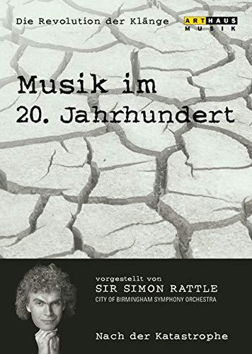 Musik im 20. Jahrhundert - Die Revolution der Klänge Vol. 6: Nach der Katastrophe