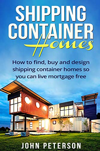 Shipping Container Homes: Your complete guide on how to find
