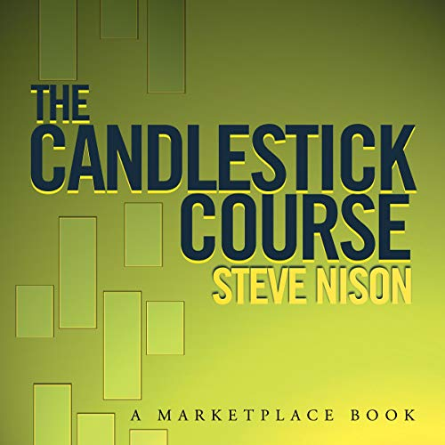 The Candlestick Course Audiobook By Steve Nison cover art