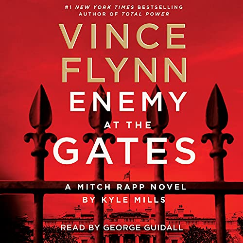 Enemy at the Gates Audiobook By Vince Flynn, Kyle Mills cover art