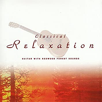 Classical Relaxation: Guitar