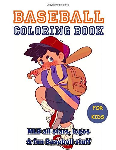 Baseball Coloring Book: 35+ beautiful illustrations of MLB all stars, logos and baseball stuff