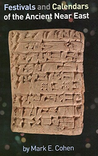 Festivals and Calendars of the Ancient Near East
