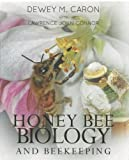 Honey Bee Biology and Beekeeping, Revised Edition