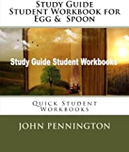 Study Guide Student Workbook for Egg & Spoon: Quick Student Workbooks