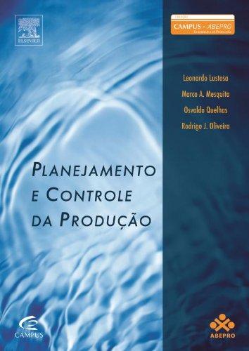Planejamento e Controle da Produção. PCP - Coleção ABEPRO