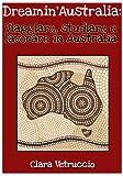 Dreamin'Australia: Viaggiare, studiare e lavorare in Australia