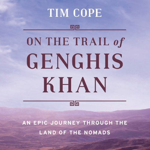 On the Trail of Genghis Khan audiobook cover art