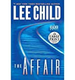 The Affair - Large Print Child, Lee ( Author ) Sep-27-2011 Paperback - Random House Large Print Publishing - 27/09/2011