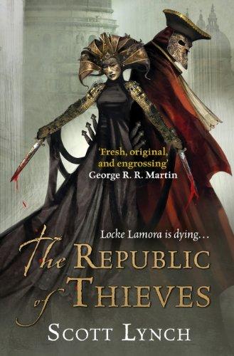 The Republic of Thieves: The Gentleman Bastard Sequence, Book Three (Gentleman Bastards 3) (English Edition)