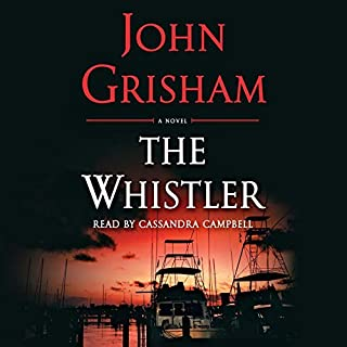 The Whistler                   De :                                                                                                                                 John Grisham                               Lu par :                                                                                                                                 Cassandra Campbell                      Durée : 7 h et 15 min     2 notations     Global 4,5