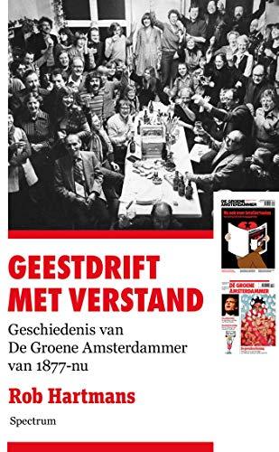 Geestdrift met verstand (Dutch Edition)