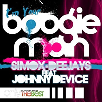 I'm Your Boogie Man (feat. Johnny Device)