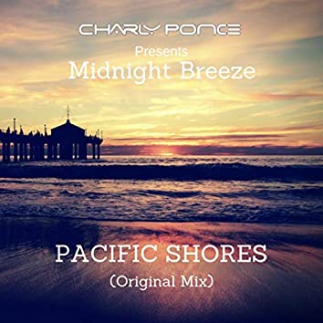 Pacific Shores (Charly Ponce Presents Midnight Breeze)
