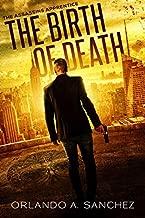 The Birth of Death (The Assassin's Apprentice Book 1)