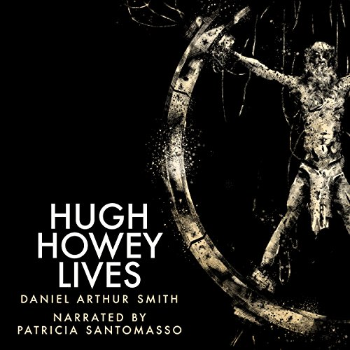 Hugh Howey Lives audiobook cover art
