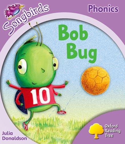 Oxford Reading Tree: Stage 1+: Songbirds: Bob Bugの詳細を見る