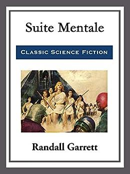 Suite Mentale by [Randall Garrett]
