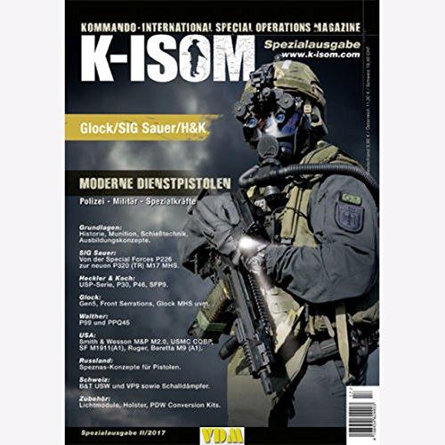 K-ISOM II/2017 Spezial: Moderne Dienstpistolen Bundeswehr Glock SIG Sauer H&K