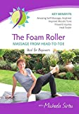 The Foam Roller MASSAGE FROM HEAD-TO-TOE DVD review