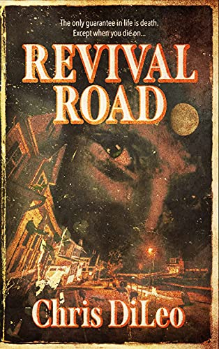 Revival Road by [Chris DiLeo]