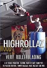 Highrollaz Presents Vert Rollerblading