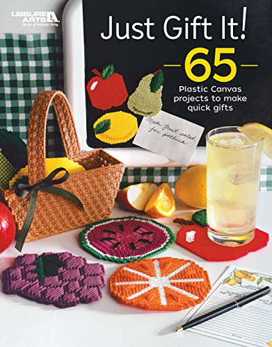 Fantastic Prices! Just Gift It!: 65 Plastic Canvas Projects to Make Quick Gifts