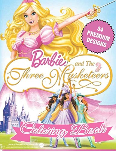 Barbie and the three Musketeers Coloring Book: Great Coloring Book For Kids and Adults - Coloring Book With High Quality Images For All Ages