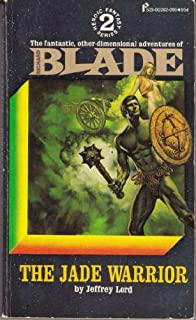 The Jade Warrior (Blade Series #2)