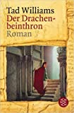 Der Drachenbeinthron: Roman von Tad Williams ( 2005 )
